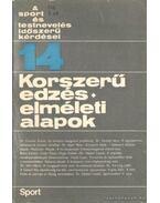 Korszerű edzés - elméleti alapok - Nádori László dr.