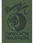 Őserdőkön, tengereken - Donászy Ferenc
