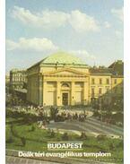 Budapest - Deák téri evangélikus templom - Dercsényi Balázs