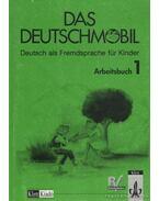 Das Deutschmobil - Arbeitsbuch 1 - Jutta Douvitsas-Gamst, Sigrid Xanthos-Kretzschmer