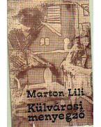 Külvárosi menyegző - Marton Lili
