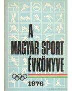 A magyar sport évkönyve 1976. - Sass Tibor