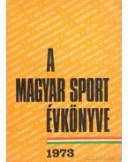A magyar sport évkönyve 1973. - Sass Tibor