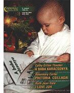 A baba karácsonya - Pretoria csillagai - I love juh - Carter, Rosemary, Dale, Ruth Jean, Thacker, Cathy Gillen