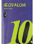 Irodalom 10. - Mohácsy Károly