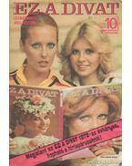 Ez a divat 1977. 30. évfolyam 10. szám - Zsigmond Márta (szerk.)