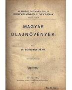 Magyar olajnövények - Rodiczky Jenő Dr.