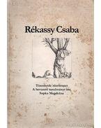 Rékassy Csaba - Supka Magdolna