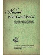 Német nyelvkönyv a közlekedési dolgozók alapfókú tanfolyamaira - Fülei-Szántó Endre, Hofmann László