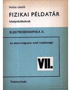 Fizikai példatár középiskolásoknak - Elektrodinamika II. - Holics László