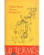 Messzi harangszó (dedikált) - Sipkay Barna