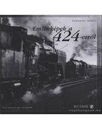 Emlékképek a 424-esről - Kubinszky Mihály