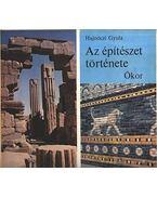Az építészet története - Ókor - Hajnóczi Gyula