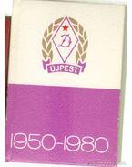 Az Újpesti Dózsa 30 éve 1950-1980 (mini) - Lévai Béla