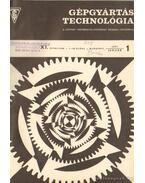 Gépgyártástechnológia 1971 XI. évfolyam (teljes) - Láng Géza