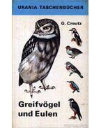 Greifvögel und Eulen - Creutz,Gerhard