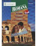 Égi kerítők - Krétai kaland - A szerencse gyermekei 1998/1. Romana különszám - Donnelly, Jane, Sinclair, Tracy, Anne Stuart