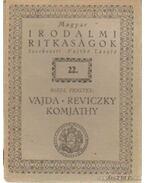 Vajda - Reviczky - Komjáthy - Riedl Frigyes