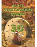 Olasz vegetáriánus ételek 30 perc alatt - Spieler, Marlena