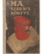 A Ma szakácskönyve - Z. Tábori Piroska, Dr. Vincze Jenő