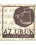 Az übük - Jarry, Alfred