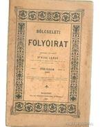 Bölcseleti folyóirat 1890. I. füzet - Dr. Kiss János