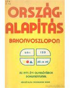 Országalapítás Bakonyoszlopon - Kamarás István