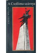 A Csollima szárnya - Zalka Miklós