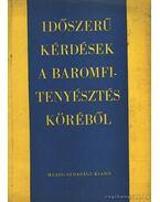 Időszerű kérdések a baromfitenyésztés köréből - Bögre János, Vancíková, Ruzena