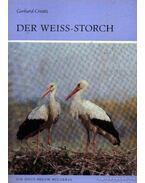 Der Weiss-Storch - Creutz,Gerhard