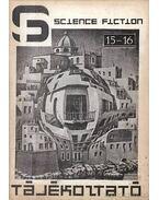 Science Fiction Tájékoztató 15-16 - Csernai Zoltán