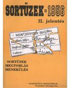 Sortüzek -1956 II. jelentés (dedikált) - Kahler Frigyes