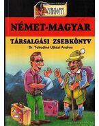 Német - Magyar társalgási zsebkönyv - Dr. Tokodiné Ujházi Andrea