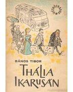 Thália Ikarusán - Bános Tibor