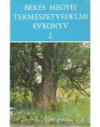 Békés megyei természetvédelmi évkönyv 2. - Réthy Zsigmond