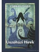 Úszóházi Hírek (dedikált) - Farkas Csaba