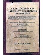 A kábítószerekkel kapcsolatos szabályok ismertetése - Magay Imre, Dr. Rajczy Géza, Dr. Atzél Elemér