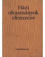 Házi olvasmányok elemzése - Dr. Kolta Ferenc