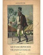 Metemorphosis Transílvaniae - Apor Péter