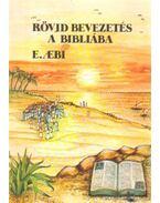 Rövid bevezetés a bibliába - Aebi, Ernst