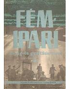 Fémipari anyag- és gyártásismeret II - Fancsaly Lajos - Koncz Ferenc - Varga László