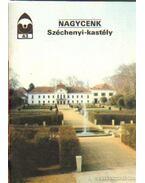 Nagycenk Széchenyi-kastély - Dercsényi Balázs