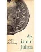 Az isteni Julius - Bochenski, Jacek