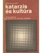 Katarzis és kultúra - Poszler György