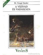 A vízivad és vadászata 1991/7. - Dr. Faragó Sándor