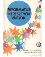Református keresztyén vagyok - Vladár Gábor