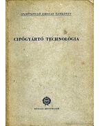 Cipőgyártó technológia - Péterfi János, Beke János