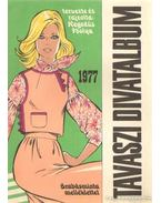 Tavaszi divatalbum 1977 - Hegedűs Ibolya