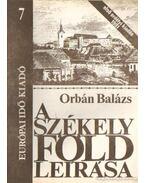 A Székelyföld leírása 7. - Orbán Balázs