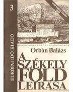 A Székelyföld leírása 3. - Orbán Balázs